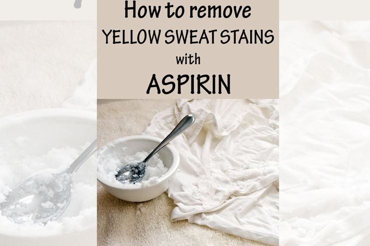 Aspirin helps in removing sweat stains