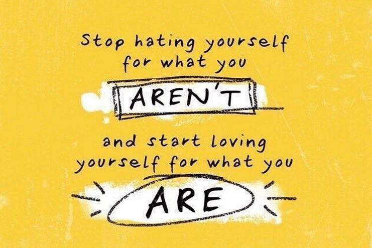 How to stop hating yourself