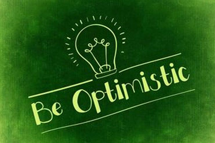 Optimism clings on to you