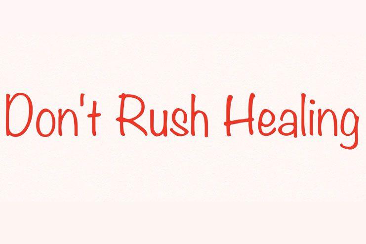 Dont rush through